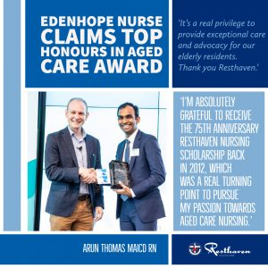 quote - Arun Thomas Resthaven scholarship recipient wins aged care award