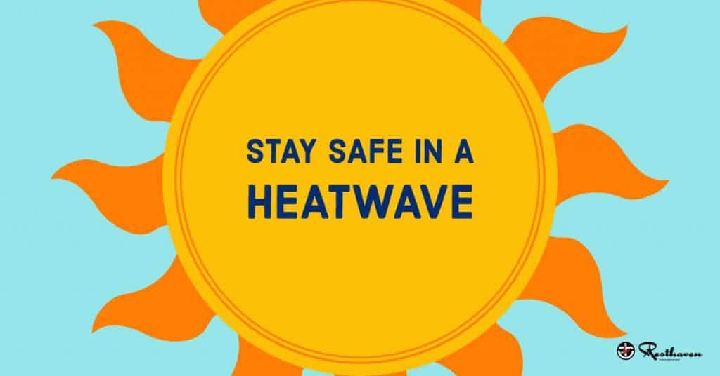 Stay Safe in a Heatwave