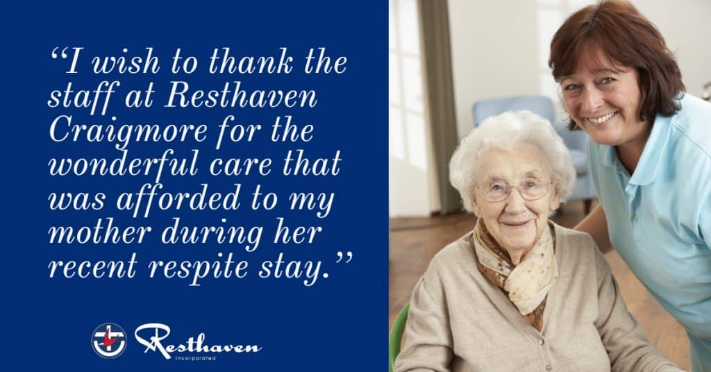 'Wonderful care' for respite resident at Resthaven Craigmore
