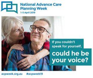 Advance Care Planning Week 2019 advertisement