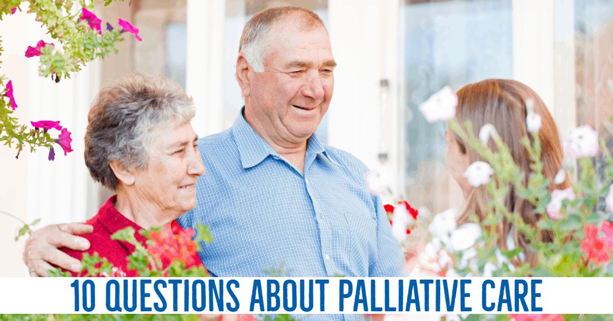 10 questions about palliative care